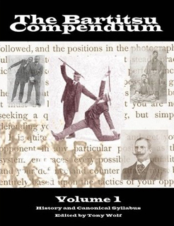 [The Bartitsu Compendium, Volume 1: History and the Canonical Syllabus]